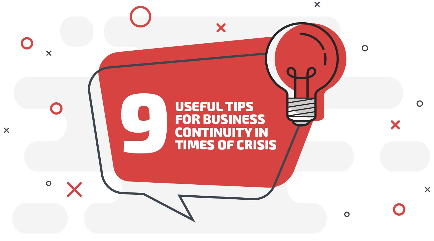 9 Useful Tips for Business Continuity in Times of Crisis